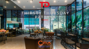 Thirsty Thursday Pattaya @ Citrus Grande Hotel